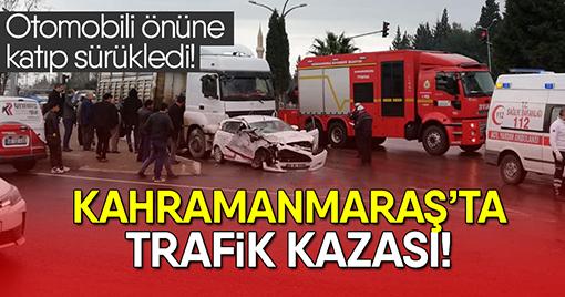 Kahramanmaraş'ta trafik kazası!