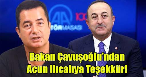 Bakan Çavuşoğlu'ndan Acun Ilıcalıya Teşekkür!