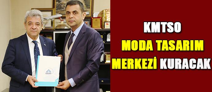 KMTSO MODA TASARIM MERKEZİ KURACAK