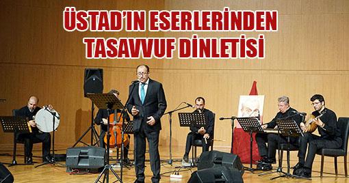 Üstad'ın Eserlerinden Konser