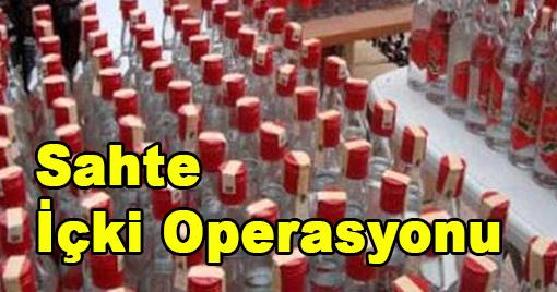 Sahte İçki Operasyonu