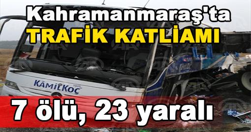 TRAFİK KAZASI KATLİAMA DÖNDÜ