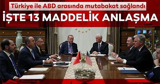 Türkiye-ABD anlaşmasının detayları belli oldu!