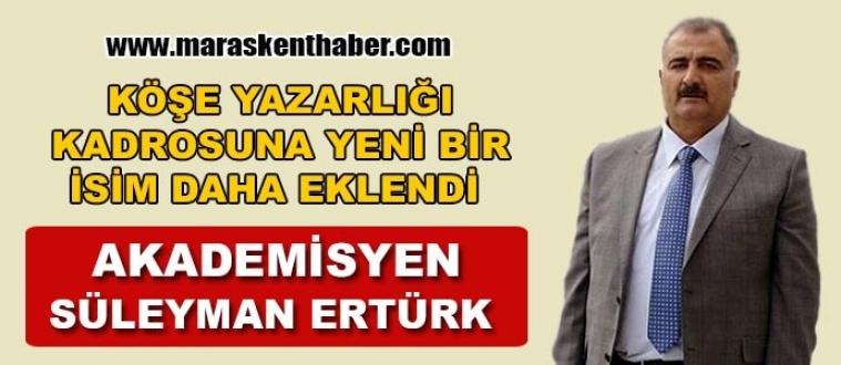 Akademisyen ERTÜRK Kenthaber'in Köşe Yazarlığı Kadrosuna Katıldı!