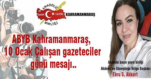 ABYB Kahramanmaraş, 10 Ocak Çalışan gazeteciler gününü kutladı..