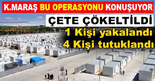 Çadır Kentte Çete Operasyonu: 11 Kişi Yakalandı!