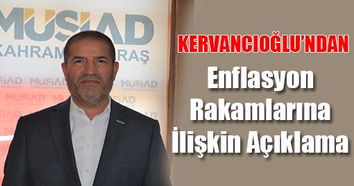 Kervancıoğlu'ndan Enflasyon Rakamlarına İlişkin Açıklama