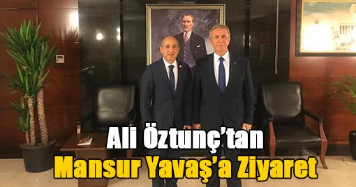 Ali Öztunç'tan Mansur Yavaş'a Ziyaret