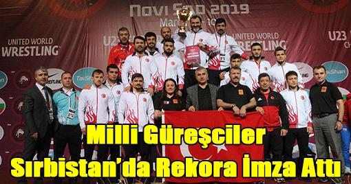 Milli Güreşçiler Sırbistan'da Rekora İmza Attı