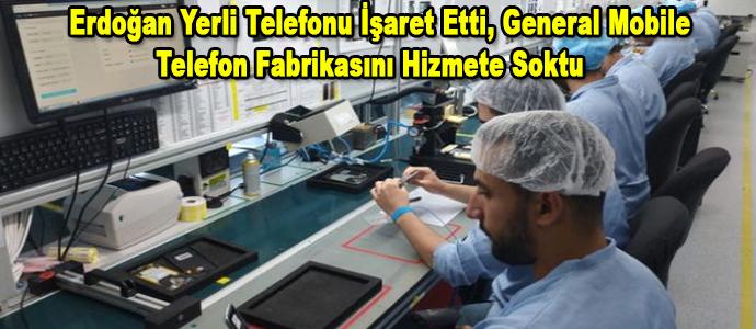 General Mobile Yerli Üretim İçin Telefon Fabrikasını Hizmete Soktu