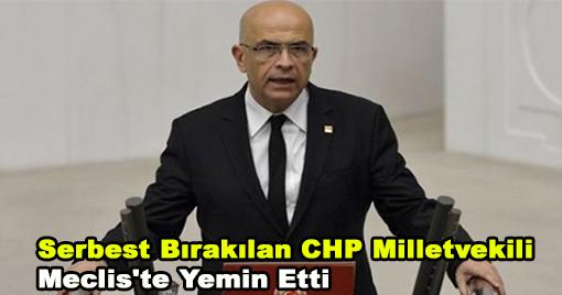 Serbest Bırakılan Enis Berberoğlu, Meclis'te Yemin Etti