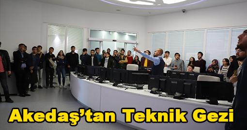 Akedaş'tan Teknik Gezi