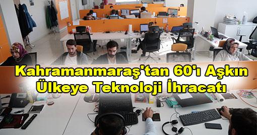 Kahramanmaraş'tan Onlarca Ülkeye Teknoloji İhracatı