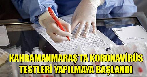 Koronavirüs Testleri Kahramanmaraş'ta Yapılmaya Başlandı