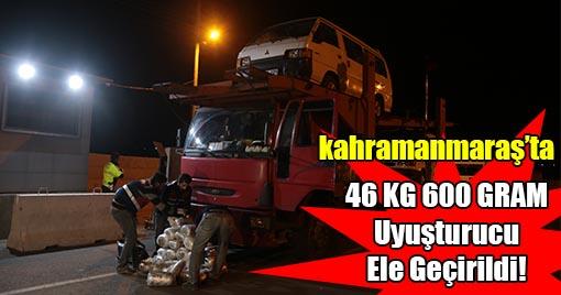 Kahramanmaraş'ta Çekici Araçtan 46 KG Uyuşturucu Çıktı