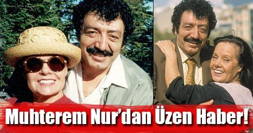 Muhterem Nur'dan Kötü Haber!