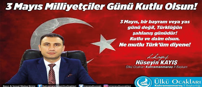 3 Mayıs, Türklüğün Şahlanış Günüdür.