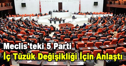 Meclis'teki 5 Parti İç Tüzük Değişikliği İçin Anlaştı