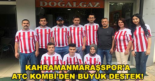 Kahramanmaraşspor'a ATC Kombi'den Büyük Destek!