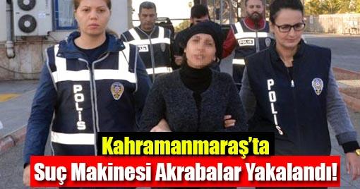 Kahramanmaraş'ta Hırsızlıktan Aranan Akrabalar Yakalandı!